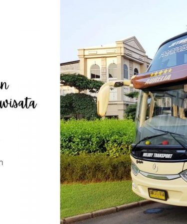 Keunggulan Sewa Bus Pariwisata di Jakarta