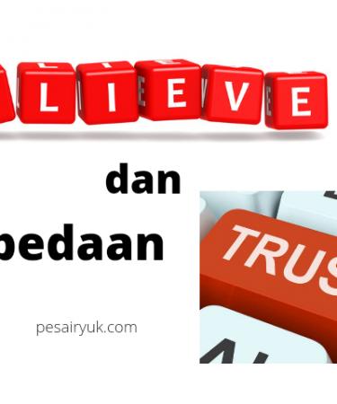 Perbedaan Believe dan Trust dalam bahasa Inggris